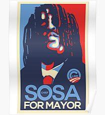 Sosa for president  glogangworldwide Poster