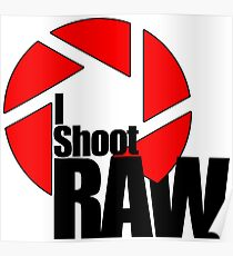 shoot raw Poster