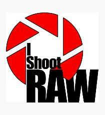 shoot raw Photographic Print