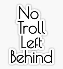 Pegatina ¡Ninguna camiseta de Troll Left Behind! Fun Movie Kids Trolls