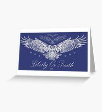 Liberty Or Death - Bald Eagle USA Greeting Card