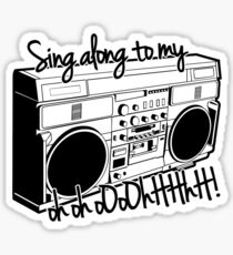 Sing A Long to My Stereo Sticker