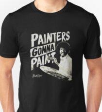 Bob Ross - Painters Gonna Paint T-Shirt