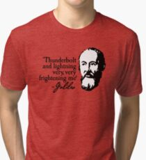 Galileo - Thunderbolt and lightning very very frightening me Tri-blend T-Shirt