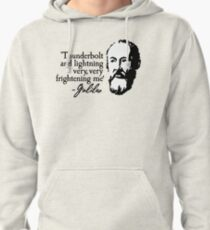 Galileo - Thunderbolt and lightning very very frightening me Pullover Hoodie