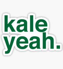 Kale yeah Sticker