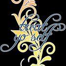 Treat Yo Self by Pamela Howard