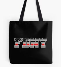 FDNY Thin Red Line - American Fire Fighter Flag Tote Bag