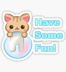 Have Some Fun Kitty Bubble Sticker
