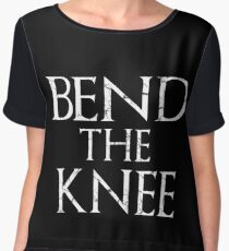 Bend The Knee Game Of Thrones Fan Chiffon Top