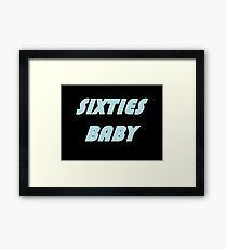 Sixties Baby Framed Print