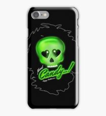 Need Candy! iPhone Case/Skin