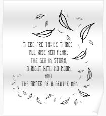 There are three things all wise man fear Poster