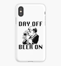 Day Off. Beer On! iPhone Case/Skin