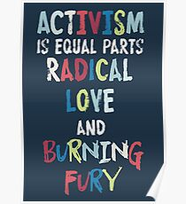 ACTIVISM=LOVE+FURY Poster