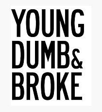 KHALID YOUNG DUMB & BROKE LYRICS Photographic Print