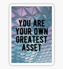 Motivational - You are your own greatest asset!  Sticker