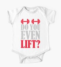 Do you even lift? Short Sleeve Baby One-Piece