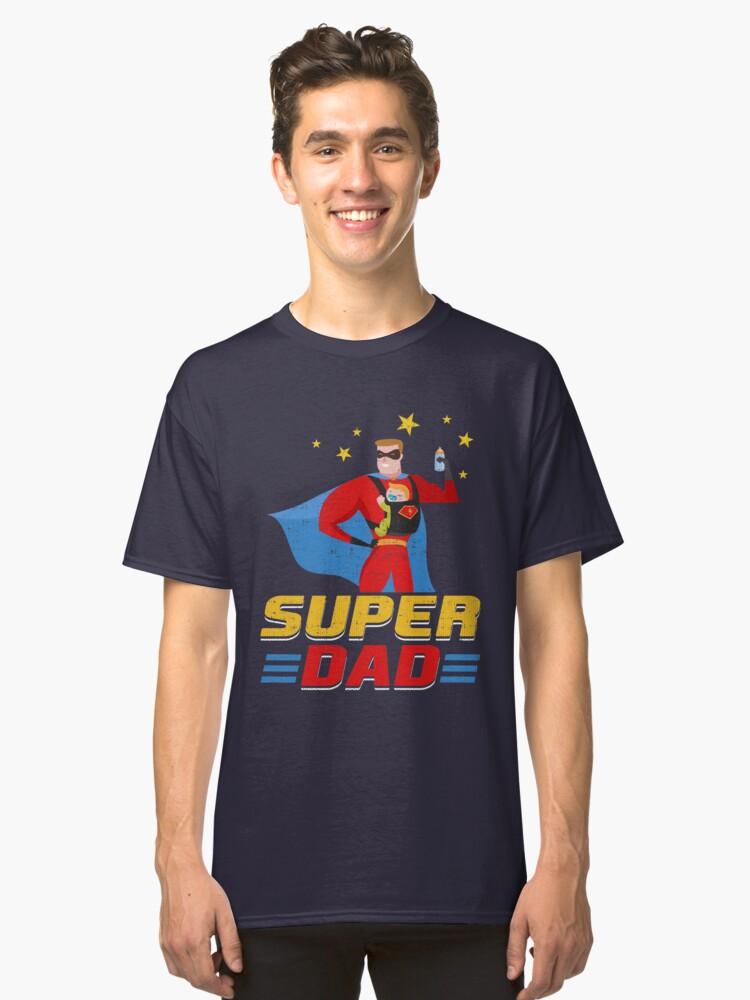 Cute Funny Super Dad Classic T-Shirt Front