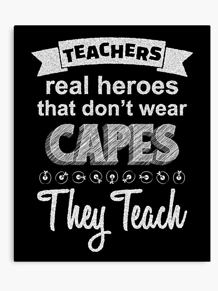 Inspirational Teacher Quotes Canvas Print | Canvas Print