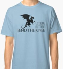 Bend the Knee - I Took and Arrow in the Knee Classic T-Shirt