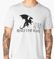 Bend the Knee - I Took and Arrow in the Knee Men's Premium T-Shirt