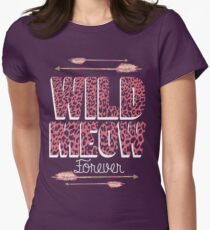 Wild Meow forever T-Shirt