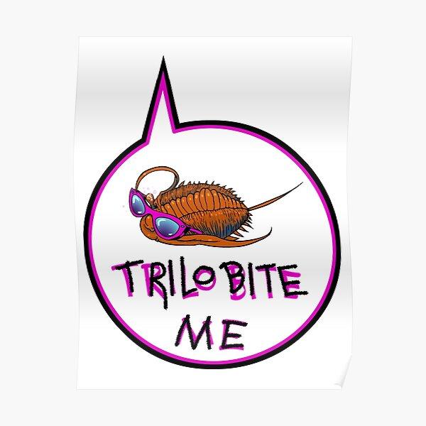 Trilobite Me Poster