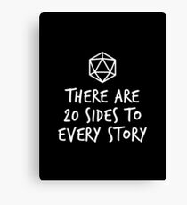 There Are 20 Sides to Every Story - Dungeons and Dragons (White) Canvas Print