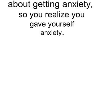 Anxiety by londonlew