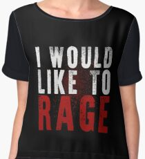 I WOULD LIKE TO RAGE!!! (White)  Chiffon Top