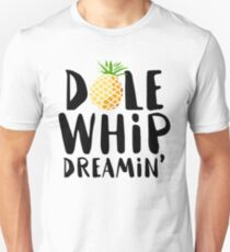 Dole Whip Dreamin' T-Shirt