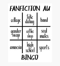 Fanfiction AU Bingo Photographic Print