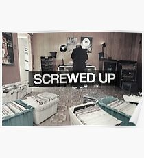 Screwed UP Poster