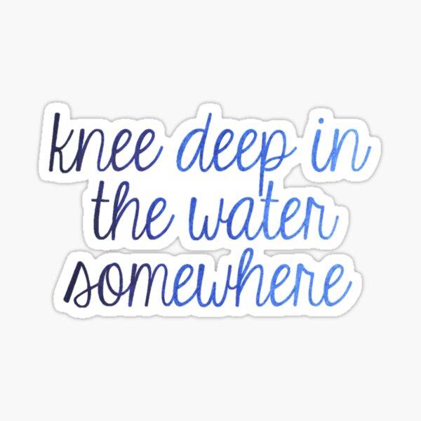 Knie tief im Wasser Sticker