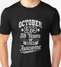 October 1979 38 Years of Being Awesome T-Shirt Funny Saying Sarcastic Novelty Cool Tees T-Shirt
