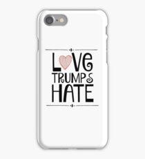 Love Trumps Hate iPhone Case/Skin