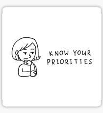 Know Your Priorities Cartoon Sticker