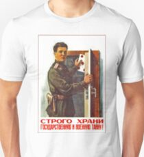 Keep hidden military secret, Soviet world war propaganda poster T-Shirt