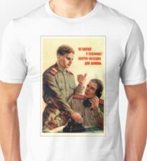 Don't speak by the phone, there are spies here, Soviet poster T-Shirt