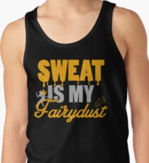 Sweat is my Fairydust T-Shirt