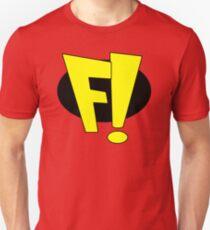 F! - Freakazoid! Unisex T-Shirt