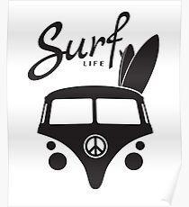 Hippy Camper Van Surf Life Poster