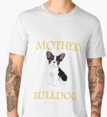 never underestimate a mother with a bulldog Men's Premium T-Shirt