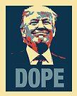 Trump Dope by stíobhart matulevicz