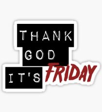 Thank God It's Friday Sticker