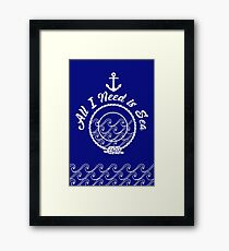 All I Need is Sea - white on navy Framed Print