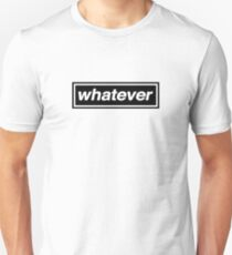 Whatever - OASIS Band Tribute Unisex T-Shirt