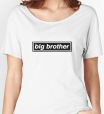 Big Brother - OASIS Women's Relaxed Fit T-Shirt