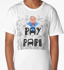 Pay Papi (Gonzalo) Le Batard Long T-Shirt